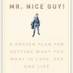 Recommended Read: No More Mr. Nice Guy!